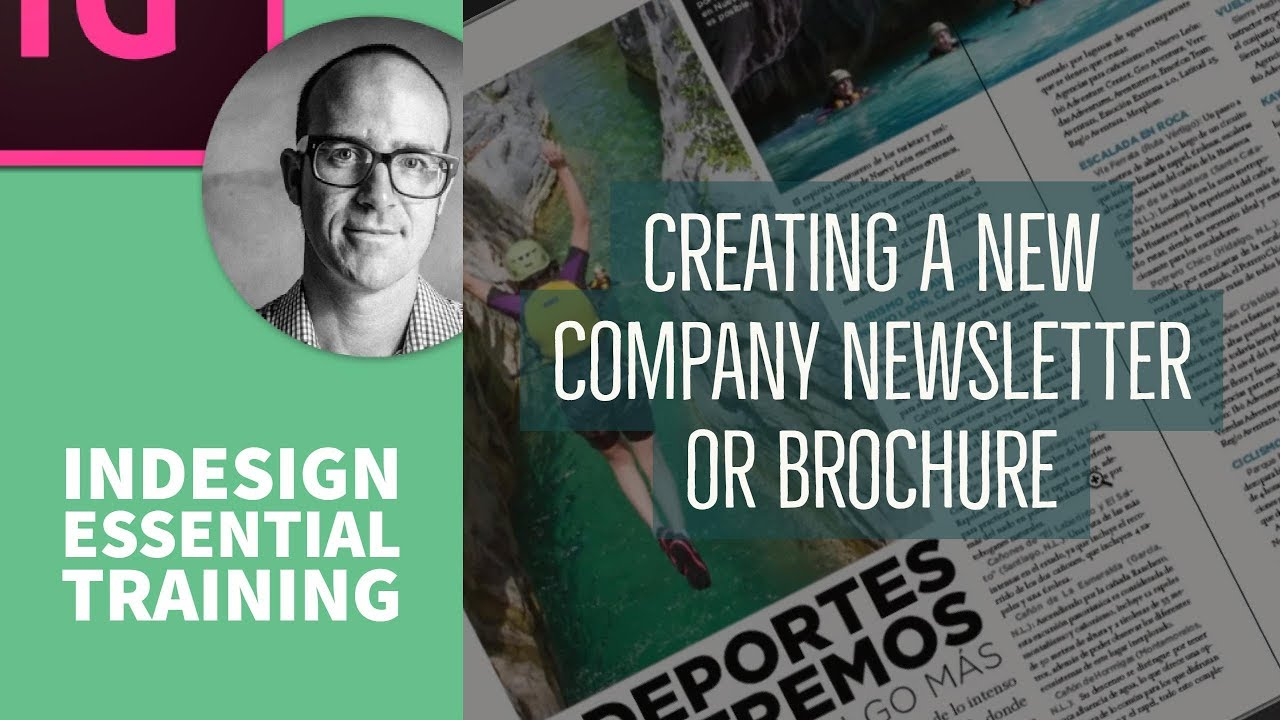 Creating a new company newsletter or brochure - InDesign Essential Training [27/76]