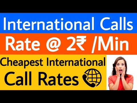 Cheapest Rates of International Calls | 2rs Per Minute | Cheap International Calls