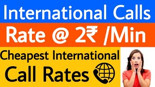 Cheapest Rates of International Calls | 2rs Per Minute | Cheap International Calls screenshot 3
