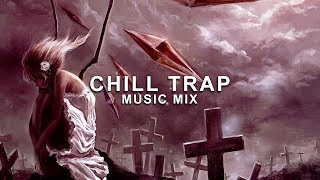 Best of Chill Trap Music Mix | Future Fox Free HD Video