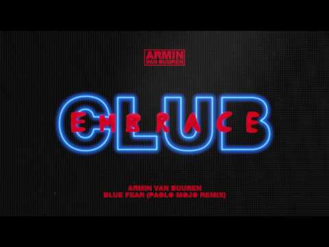 Armin van Buuren - Blue Fear (Paolo Mojo Extended Remix)