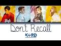 K.A.R.D - Don't Recall | Han/Rom/Eng | Color Coded Lyrics |