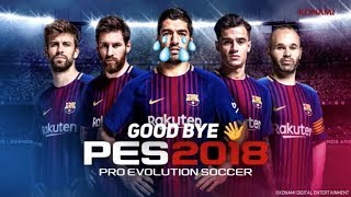Good bye pes 18😢 || short video|| by captain boomerang