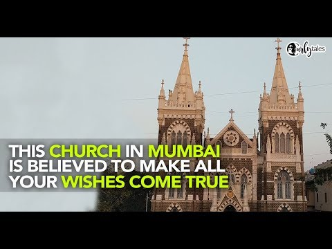 Mount Mary Church In Bandra Is Believed To Make All Your Wishes Come True | Curly Tales