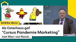 """DOCU: Ab Osterhaus gaf """"Cursus Pandemie Marketing"""" met Marc van Ranst!"""