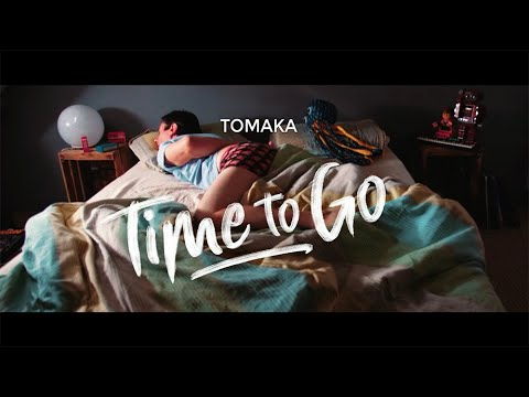 Tomaka - Time to Go (Official Video)