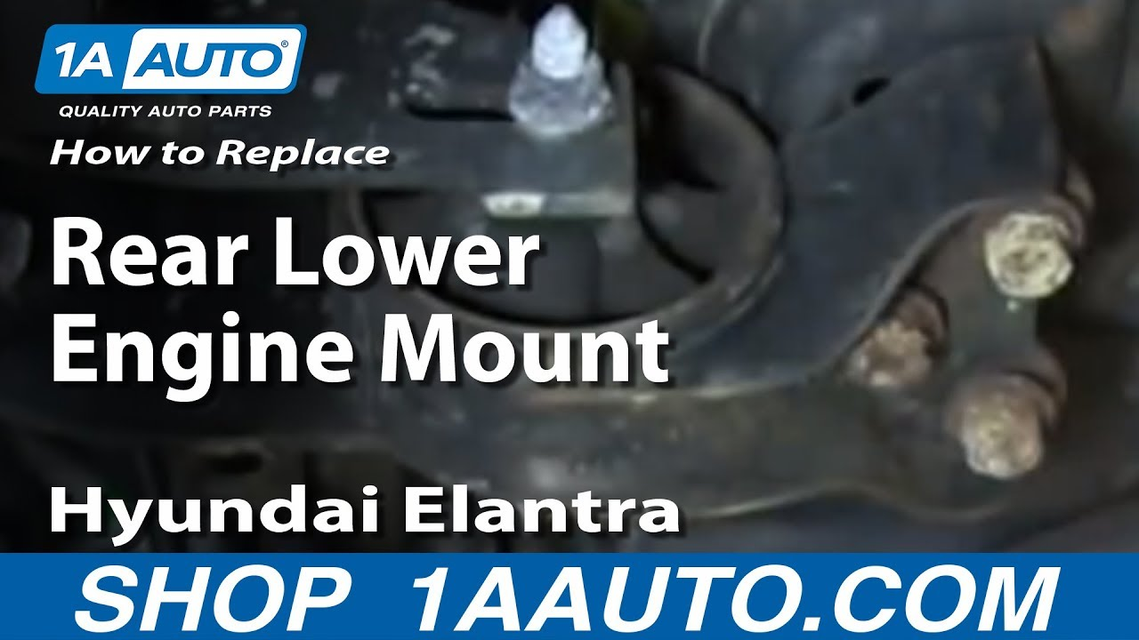 How To Replace Install Rear Lower Engine Mount 2001 06 Hyundai Elantra Youtube