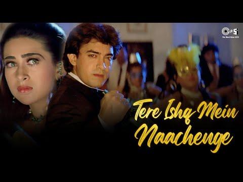 Tere Ishq Mein Nachenge   Aamir \u0026 Karisma   Kumar, Alisha \u0026 Sapna   Raja Hindustani   Full Song 4K