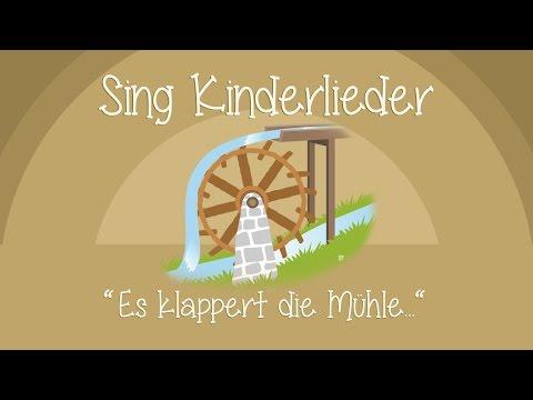 Es klappert die Mühle am rauschenden Bach - Kinderlieder zum Mitsingen | Sing Kinderlieder