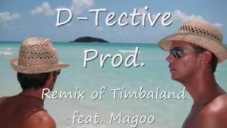 Timbaland & Magoo - Clock Strikes D-TectiveSoundz  Remix