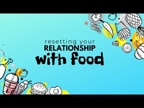 Resetting Your Relationship With Food