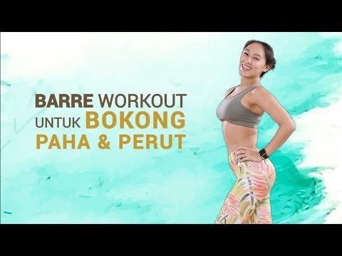 Latihan Mengencangkan Bokong, Paha Dan Perut Dengan Barre Workout
