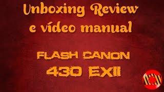Розпакування Огляд і Відео-керівництво - Спалах Canon 430EX II (Як стріляти поза камери)