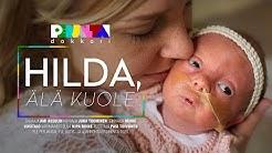 Perjantai-dokkari: Hilda elää vastoin ennusteita – jokainen infektio on hengenvaarallinen