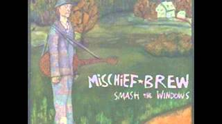 Mischief Brew Smash The Windows MP3
