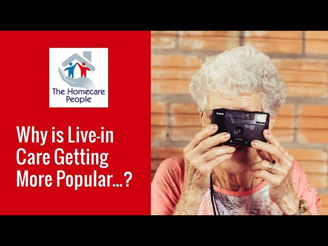 Why is Live In Care Getting More Popular?