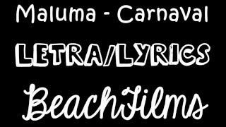 Carnaval - Maluma (Letra/Lyrics) BEACHFILMS