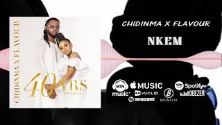Flavour x Chidinma - Nkem Official Audio