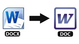Как преобразовать docx в doc?