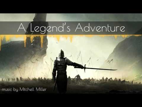 ►Epic Adventure Music◄ A Legend's Adventure (Copyright/Royalty Free)