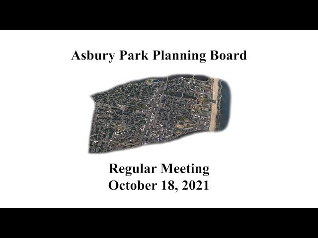 Asbury Park Planning Board Meeting - October 18, 2021
