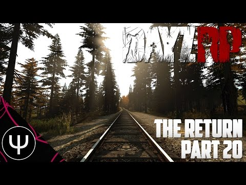 DayZ Standalone: DayZRP — The Return — Part 20 — Russian Roulette!
