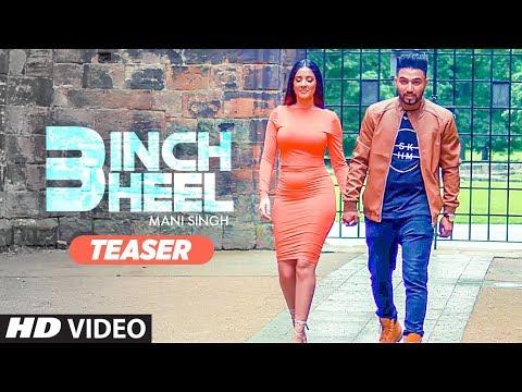 Song Teaser ► 3 Inch Heel: Mani Singh | Taran Singh | Releasing on 8 Feb 2018