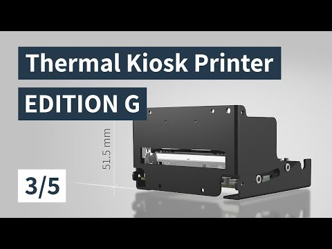 Thermal Kiosk Printer EDITION G - World first - Paper Feeding - Part 3/5