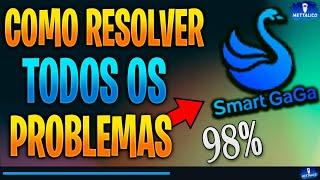 COMO RESOLVER TODOS OS PROBLEMAS DO EMULADOR SMART GAGA (BUGS / ERROS / FECHANDO O JOGO)
