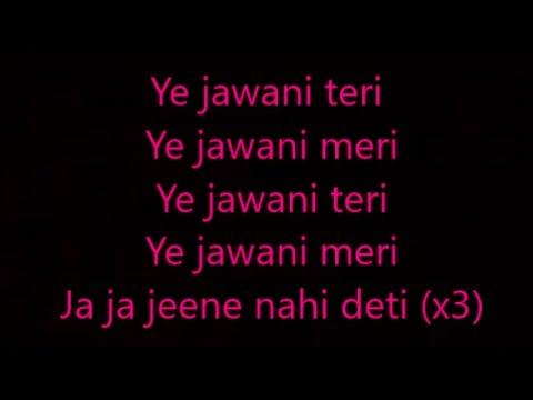 ye jawaani tere lyrics
