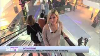 M6 - Absolument Stars : Inauguration du Morocco Mall (part1)