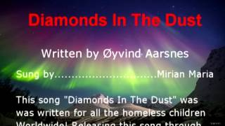 Diamonds In The Dust - written by Øyvind Aarsnes