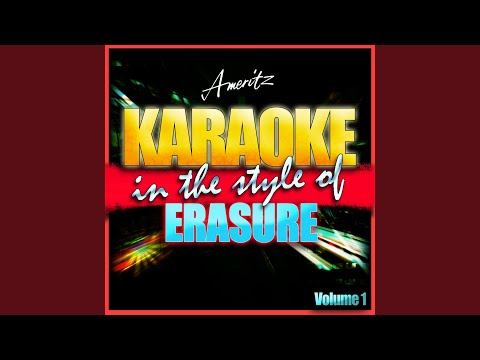 Chains of Love (In the Style of Erasure) (Karaoke Version)