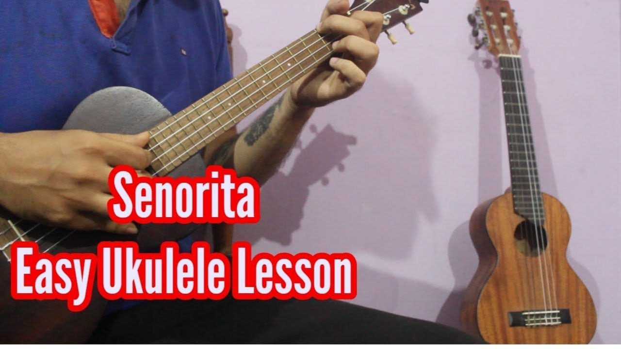 Repeat Senorita - Shawn Mendes, Camila Cabello | Easy Ukulele