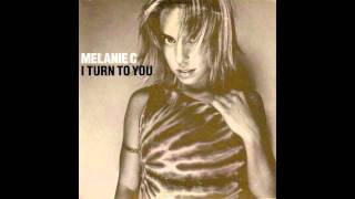 Melanie C I Turn To You Remix 2000