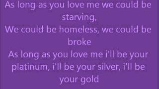 As Long As You Love Me - Justin Bieber ft. Big Sean Lyrics