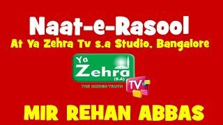 Rehan Abbas reciting at Ya Zahra TV Bangalore India