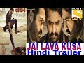 Jai lava kusa hindi trailer 2017