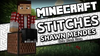 [WIRELESS] Stitches - Shawn Mendes (Minecraft Note Block Song)