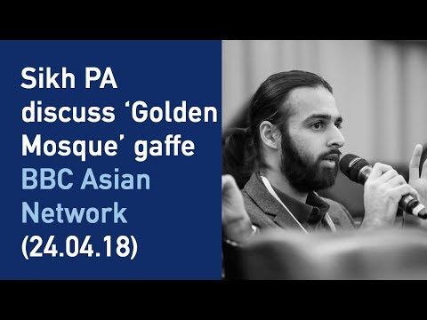 Sikh PA discuss 'golden mosque' gaffe on BBC Asian Network (24.04.18)