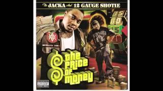 The Jacka & 12 Gauge Shotie   Dayz Like This