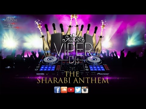 The Sharabi Anthem | Viper DJs | June 2015 | Mashup Series