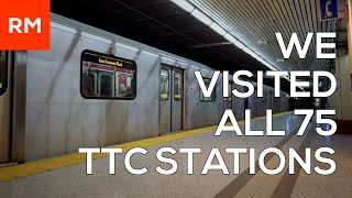 WE VISITED ALL 75 TTC STATIONS! (January 2018)