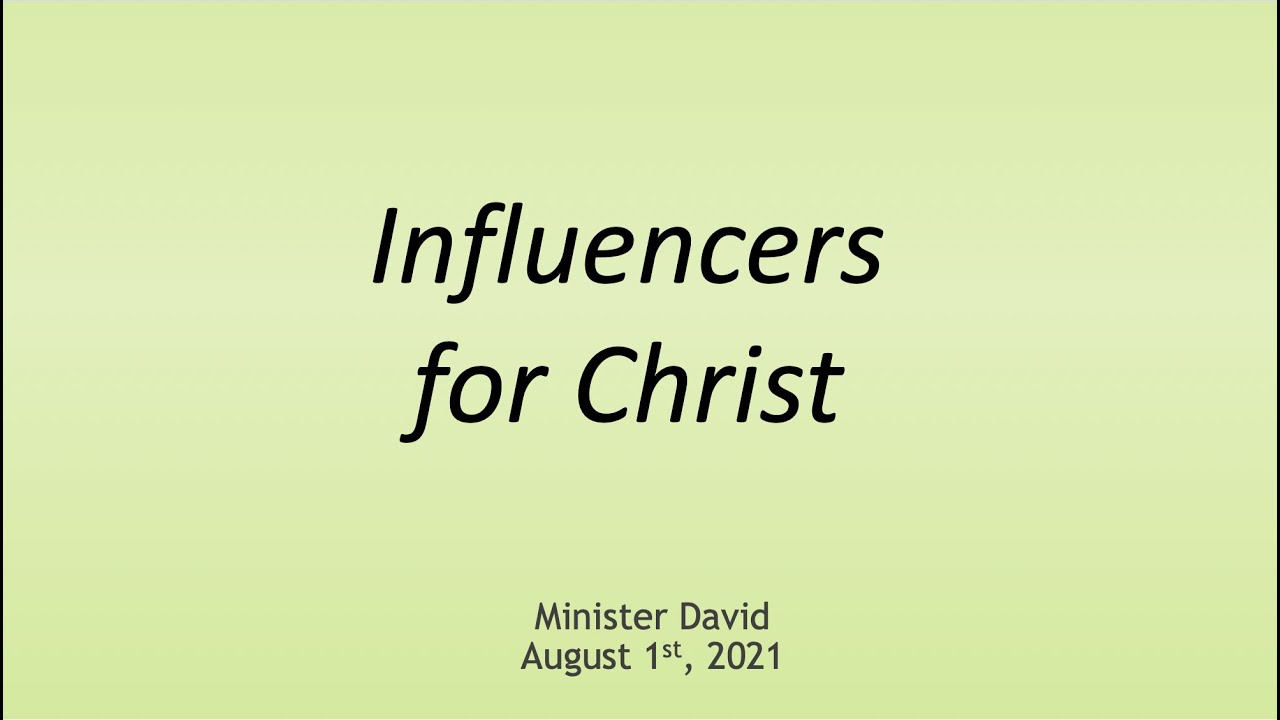 Influencers for Christ — August 1st, 2021