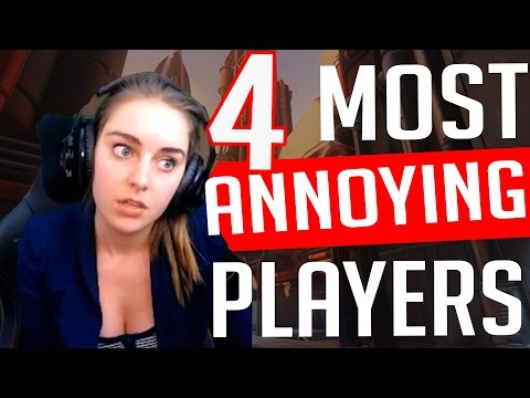 Top 4 ANNOYING Overwatch Players [so far]