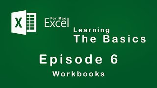 Excel | Learning the Basics | Episode 6 | Workbooks