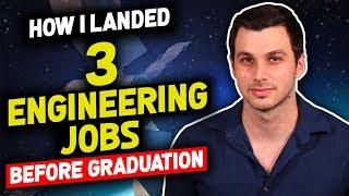 How I Landed 3 Engineering Jobs Before College Graduation