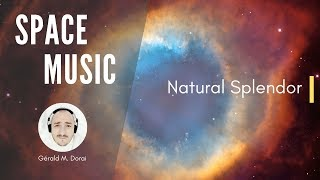 Space Music | Natural Splendor