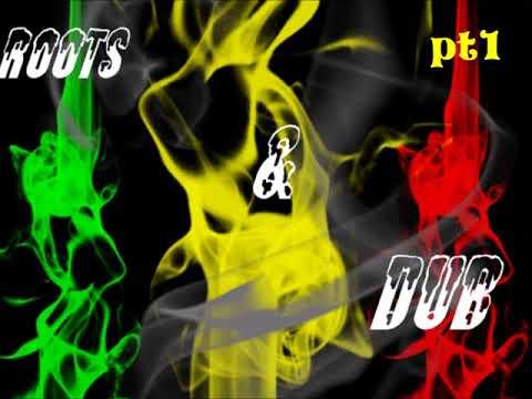 Reggae Roots & Dub pt1 Mixtape 2018