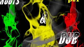 Reggae Roots & Dub pt1 Mixtape 2018 - Stafaband